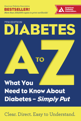 Diabetes A to Z: What You Need to Know about Diabetes--Simply Put Cover Image