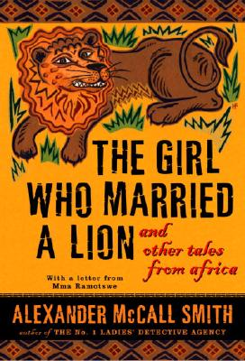 The Girl Who Married a Lion: And Other Tales from Africa Cover Image
