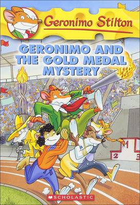 Geronimo and the Gold Medal Mystery (Geronimo Stilton #33) Cover Image