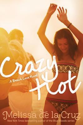 Cover for Crazy Hot (Beach Lane  #4)