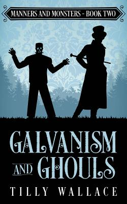 Galvanism and Ghouls Cover Image