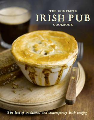 The Complete Irish Pub Cookbook Cover Image
