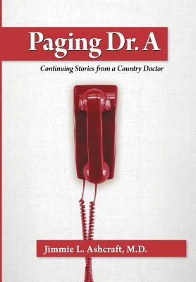 Paging Dr. a: Continuing Stories from a Country Doctor Cover Image