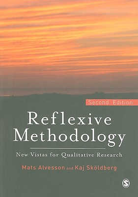Reflexive Methodology: New Vistas for Qualitative Research Cover Image