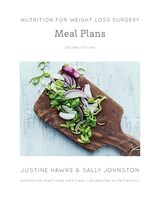 Nutrition for Weight Loss Surgery Meal Plans Cover Image