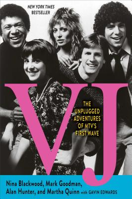 Vj: The Unplugged Adventures of MTV's First Wave Cover Image