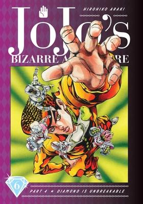 JoJo's Bizarre Adventure: Part 4--Diamond Is Unbreakable, Vol. 6 (JoJo's Bizarre Adventure: Part 4--Diamond Is Unbreakable #6) Cover Image