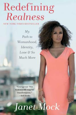 Redefining Realness: My Path to Womanhood, Identity, Love & So Much More Cover Image