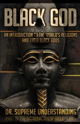 Black God: An Introduction to the World's Religions and Their Black Gods Cover Image