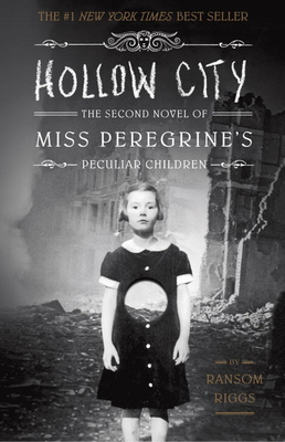 Hollow City: The Second Novel of Miss Peregrine's Peculiar Children Cover Image