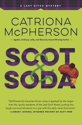 Scot & Soda (Last Ditch Mystery #2) Cover Image