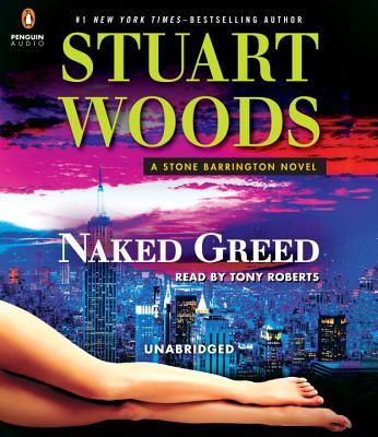 Naked Greed (A Stone Barrington Novel #34) Cover Image
