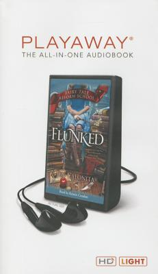 Flunked (Fairy Tale Reform School) Cover Image