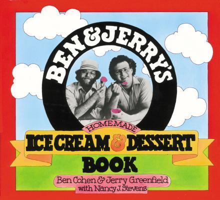Ben & Jerry's Homemade Ice Cream & Dessert Book  Cover Image