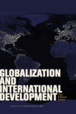 Globalization and International Development: The Ethical Issues Cover Image