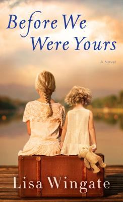 Before We Were Yours Cover Image