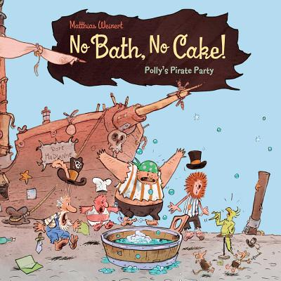 No Bath, No Cake! Cover