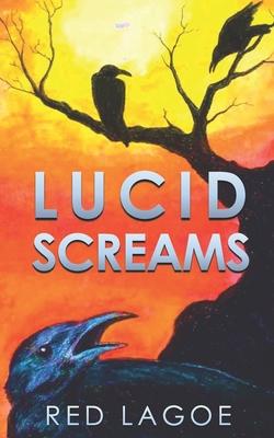 Lucid Screams Cover Image