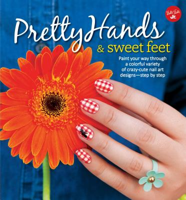 Cover for Pretty Hands & Sweet Feet (DIY)