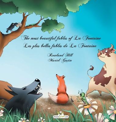 The most beautiful fables of La Fontaine - Les plus belles fables de La Fontaine Cover Image