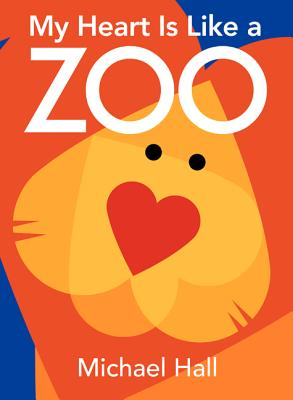 My Heart Is Like a Zoo Board Book Cover Image