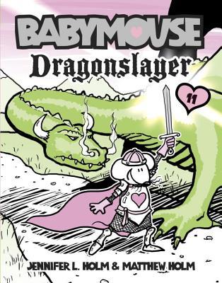 Babymouse #11: Dragonslayer Cover Image