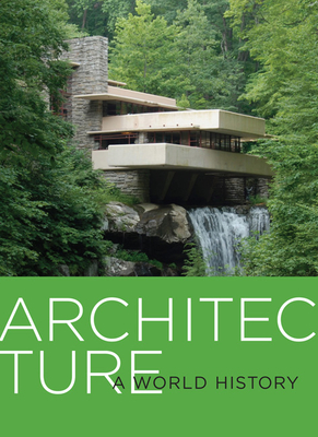 Architecture: A World History Cover Image