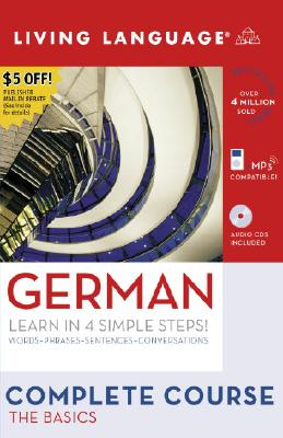 Complete German: The Basics (Book and CD Set): Includes Coursebook, 4 Audio CDs, and Learner's Dictionary [With Coursebook] Cover Image