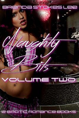 Naughty Bits, Anthology Volume Two: A 12 Book Erotic Romance Anthology Cover Image