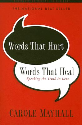 Words That Hurt, Words That Heal: Speaking the Truth in Love Cover Image