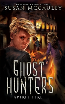 Ghost Hunters: Spirit Fire Cover Image