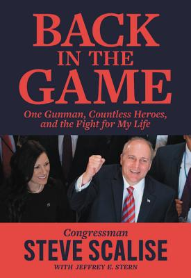 Back in the Game: One Gunman, Countless Heroes, and the Fight for My Life Cover Image