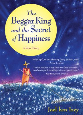 The Beggar King and the Secret of Happiness Cover
