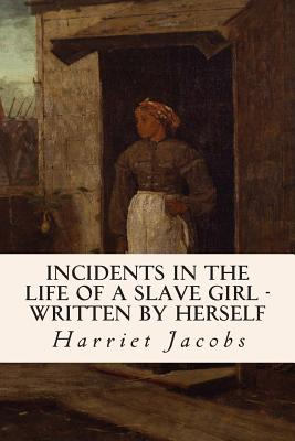 harriet jacobsí ìincident of the life of a slave girlî essay Essay on harriet jacobs' incidents in the life of a slave girl the life of a slave woman is far more complex than that of a slave man, although understandably equal in hardships, the experience for a woman is incredibly different.