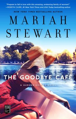 The Goodbye Café (The Hudson Sisters Series #3) Cover Image