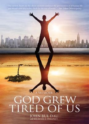 God Grew Tired of Us: A Memoir Cover Image