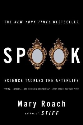 Spook: Science Tackles the Afterlife Cover Image