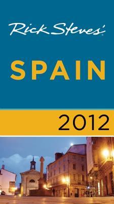 Rick Steves' Spain 2012 Cover