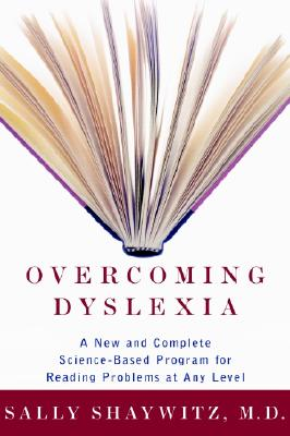 Overcoming Dyslexia: A New and Complete Science-Based Program for Reading Problems Atany Level Cover Image