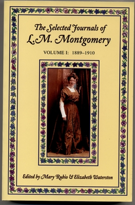 Cover for The Selected Journals of L.M. Montgomery