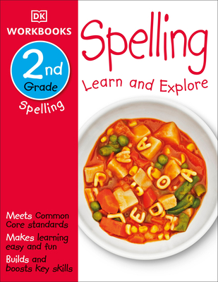 DK Workbooks: Spelling, Second Grade: Learn and Explore Cover Image