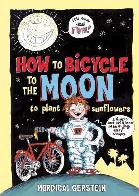 How to Bicycle to the Moon to Plant Sunflowers Cover