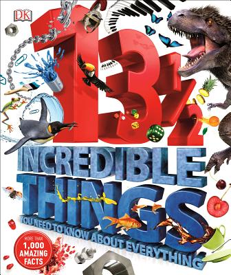 131/2 Incredible Things You Need to Know about Everything Cover Image