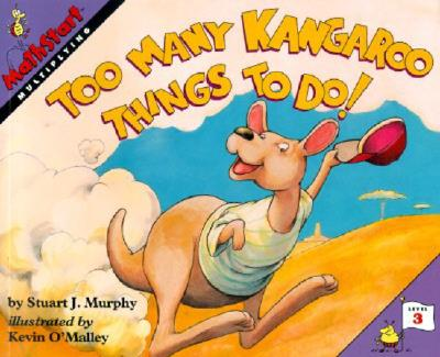 Too Many Kangaroo Things to Do! (MathStart 3) Cover Image