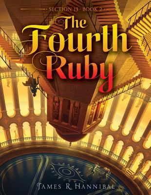 Section 13:The Fourth Ruby by James R. Hannibal