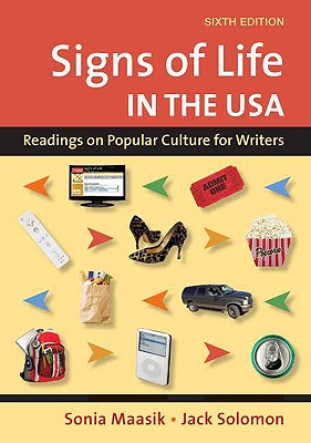 Signs of Life Readings on Popular Culture for Writers 7th Edition