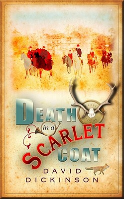 Death in a Scarlet Coat: A Lord Francis Powerscourt Investigation Cover Image