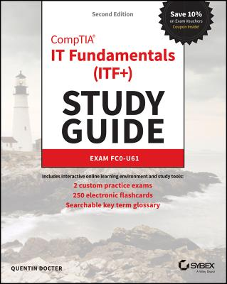 Comptia It Fundamentals (Itf+) Study Guide: Exam Fc0-U61 Cover Image