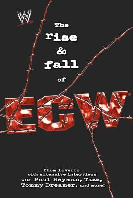The Rise & Fall of ECW: Extreme Championship Wrestling (WWE) Cover Image