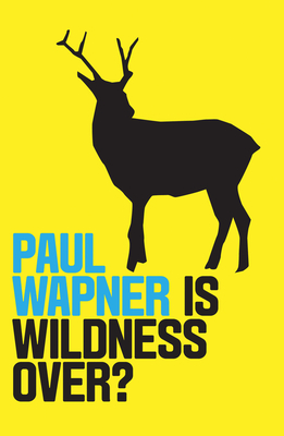Is Wildness Over? Cover Image